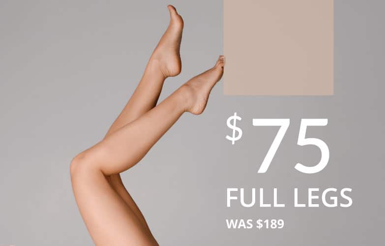 $75 for full legs treatment at Results Laser Clinic